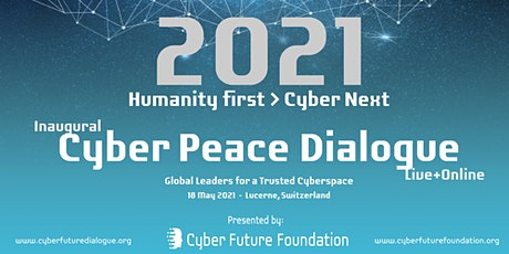 Inaugural CFF Cyber Peace Dialogue 2021 tickets