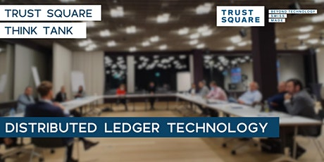 Trust Square DLT Think Tank (Q1 2021) Tickets