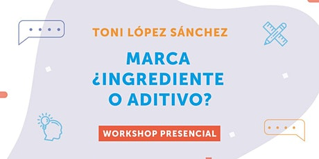 "Aticco Learning: ""Marca ¿Ingrediente o aditivo?"" entradas"