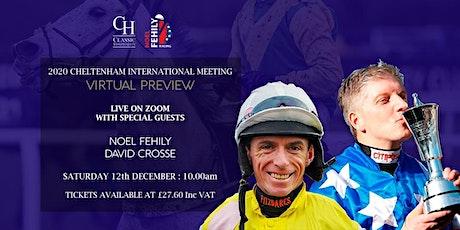 Cheltenham International Meeting Virtual Preview tickets