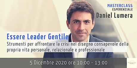 Essere Leader Gentile | Masterclass Esperienziale con Daniel Lumera biglietti