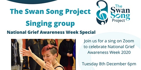 The Swan Song Project Singing Group - National Grief Awareness Week Special tickets