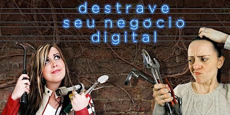 MASTERCLASS - Destrave Seu Negócio Digital ingressos