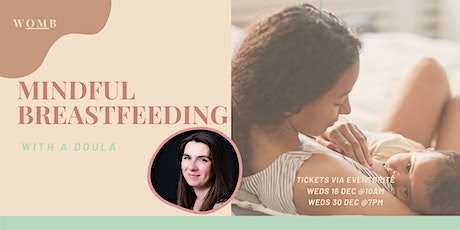 Mindful Breastfeeding with a Doula tickets