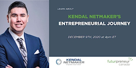 Get to Know Kendal Netmaker and His Entrepreneurial Journey tickets