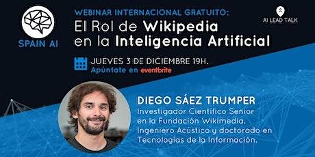 Webinar (AI Lead Talk): El Rol de Wikipedia en la Inteligencia Artificial tickets