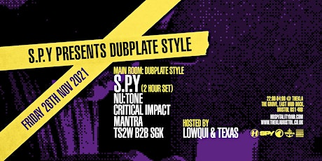 S.P.Y presents Dubplate Style - Bristol tickets