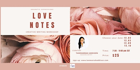 Love Notes:  Writing Affirmations for One's Soul, Heart, and Mind tickets