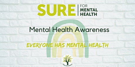 SURE for Mental Health - Mental Health Awareness Webinar tickets