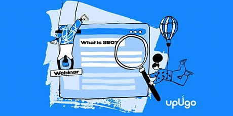 upUgo Academy presents, What Is SEO? entradas