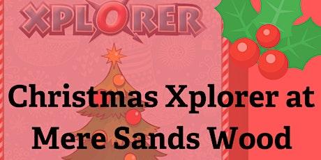 Christmas Xplorer Challenge at Mere Sands Wood tickets