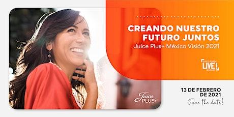 Juice Plus+ México Visión 2021 tickets