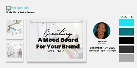 Workshop: Creating A Mood Board for Your Brand tickets