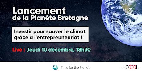 Lancement de Time for the Planet en Bretagne billets