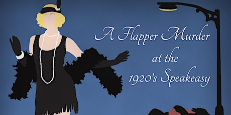 A Flapper Murder at the 1920's Speakeasy (via Zoom) tickets