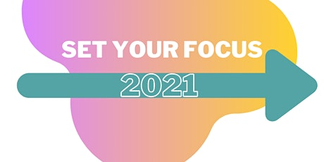 Set Your Focus for 2021 -  Workshop Series for Artists and Creatives tickets