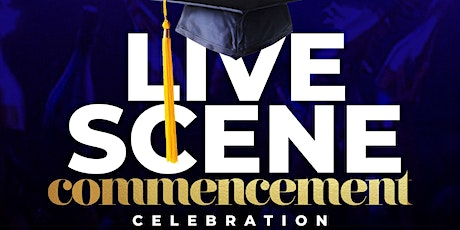 Dec 12 | The Infamous Live Scene Commencement- Graduation Celebration | DJ tickets