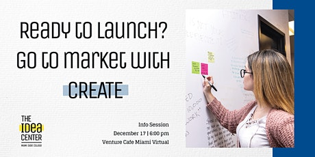 Ready to Launch? Go to market with CREATE tickets