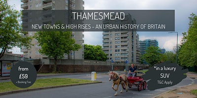 Thamesmead : New Towns and High Rises - an urban h