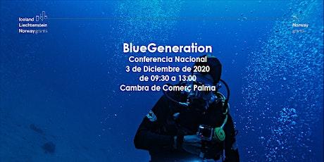 Conferencia BlueGeneration entradas