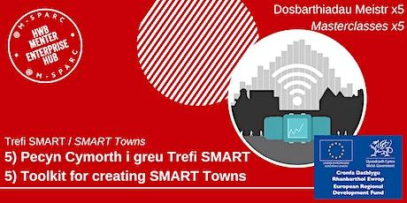 Trefi SMART-Pecyn Cymorth/SMART Towns-Toolkit tickets