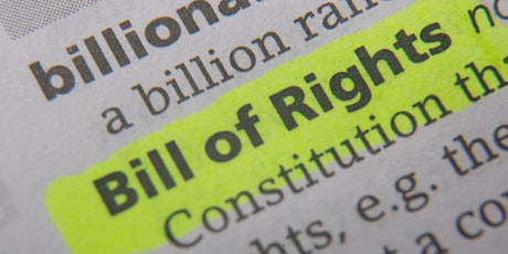 Bill of Rights Campaign - Launch Event tickets