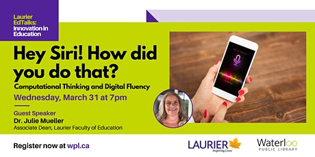 Laurier EdTalks -  Computational Thinking and Digital Fluency tickets
