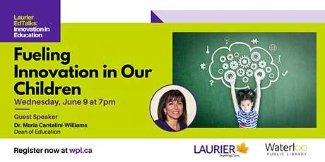 Laurier EdTalks - Fueling innovation in our children tickets