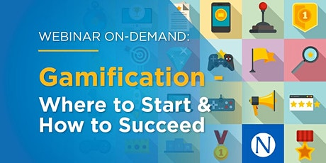 Webinar On-Demand: Gamification - Where To Start & How To Succeed bilhetes
