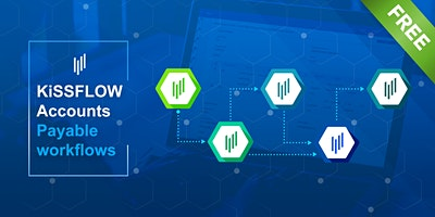KiSSFLOW, workflows to enhance your accounts payable process