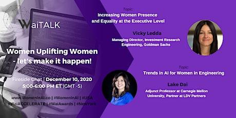 Women in AI - WaiTALK: Women Uplifting Women - let's make it happen! tickets