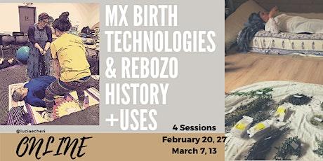 MX Birth Technologies & Rebozo history +uses - English tickets