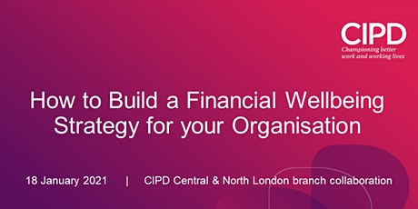 How to Build a Financial Wellbeing Strategy for your Organisation tickets