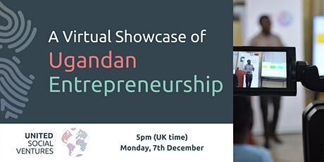 A Virtual Showcase of Ugandan Entrepreneurship tickets