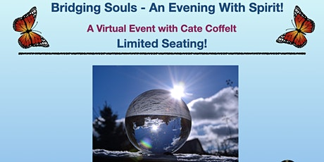 Bridging Souls - An Evening With Spirit Virtual Event tickets