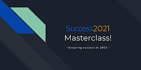 Success2021 Masterclass! tickets