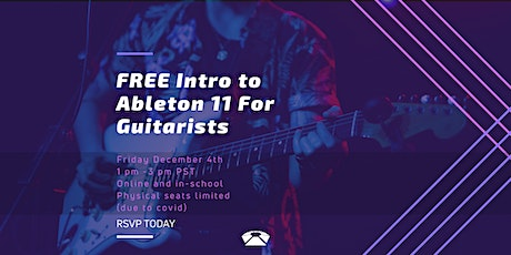 Ableton for Guitarists - Free Workshop (Beginners Friendly) biglietti