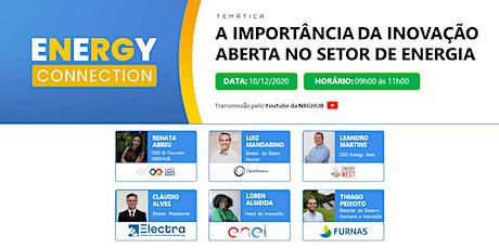7o ENERGY CONNECTION - A importância da inovação aberta no setor de energia ingressos