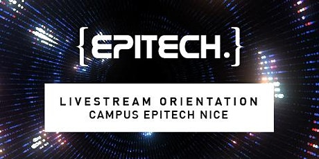 Livestream Orientation Epitech Nice billets
