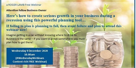 Webinar: How to create serious growth in your business during recession... tickets