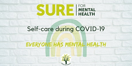 SURE for Mental Health -  Self-care during COVID19 Webinar tickets