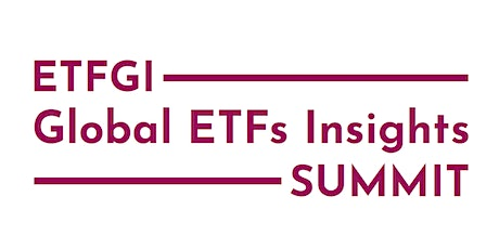 2nd Annual ETFGI Global ETFs Insights Summit - Asia Pacific tickets