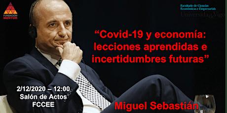 """""""Covid-19 y economía: lecciones aprendidas e incertidumbres futuras"""" entradas"""