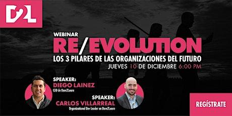 Re-evolución: Los 3 pilares de las organizaciones del futuro entradas