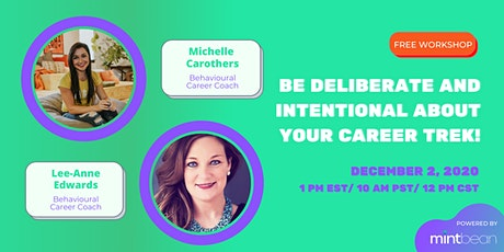 Be Deliberate and Intentional About Your Career Trek! tickets