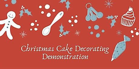 Christmas Cake Decorating Demonstration tickets