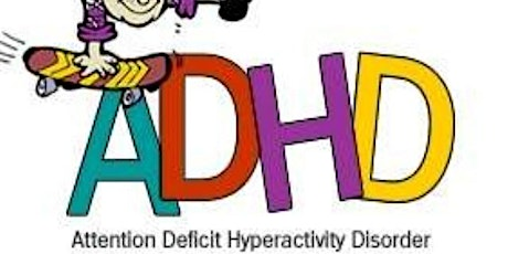 ADHD/ADD Information/Advice  Zoom Session tickets