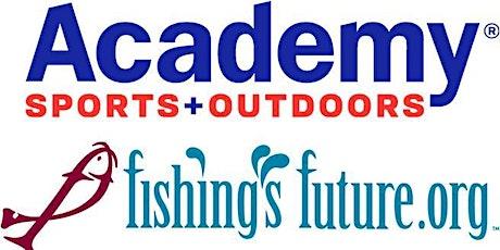 FREE-Academy Sports + Outdoors & Fishing's Future -BASIC FISHING EQUIPMENT tickets