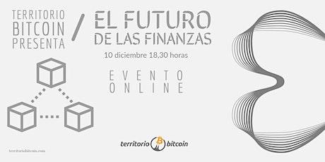 El futuro de las finanzas entradas