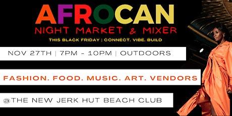AfroCan: Night Market & Mixer tickets